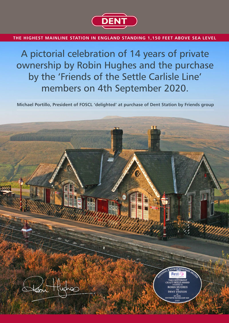 Dent Station - England's Highest Mainline Station - purchased by the Friends of the Settle Carlisle Line - A 14 year Pictorial History.